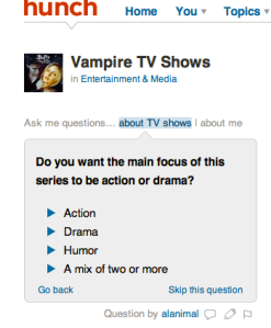 Hunch.com screenshot - Questions about Vampire TV Shows